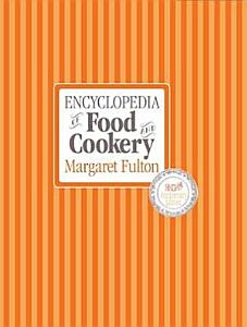 Margaret Fulton s Encyclopedia of Food and Cookery Book