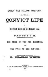 Convict Life in New South Wales and Van Diemen's Land: Volumes 1-2