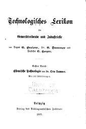 Technologisches Lexikon für Gewerbtreibende und Industrielle
