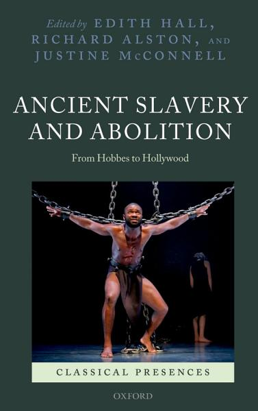 Ancient Slavery and Abolition PDF