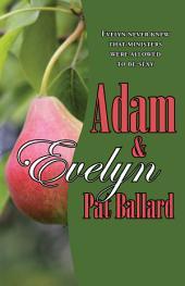 Adam & Evelyn
