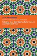 Arab Feminisms  Gender and Equality in the Middle East