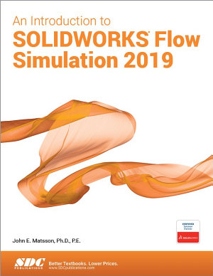 An Introduction to SOLIDWORKS Flow Simulation 2019
