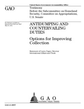 Anti-Dumping (AD) and Countervailing Duties (CV): Options for Improving Collection: Congressional Testimony