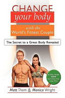 Change Your Body with the World's Fittest Couple