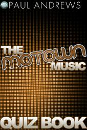The Motown Music Quiz Book