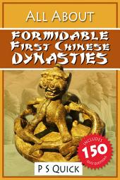 All About: Formidable First Chinese Dynasties