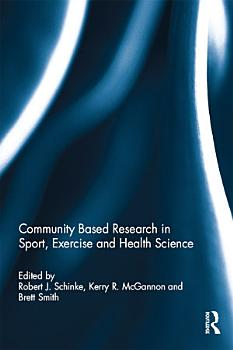 Community based research in sport  exercise and health science PDF