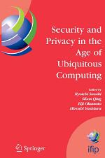 Security and Privacy in the Age of Ubiquitous Computing