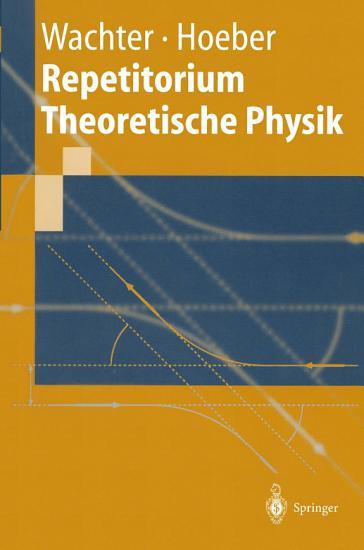 Repetitorium Theoretische Physik PDF