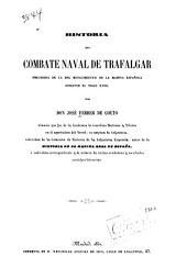 Historia del combate naval de Trafalgar: precedida de la del renacimiento de la marina española durante el siglo XVIII.