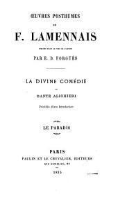 La Divine comédie de Dante Alighieri: précédée d'une introd. sur la vie, les doctrines et les œuvres du Dante, Volume2
