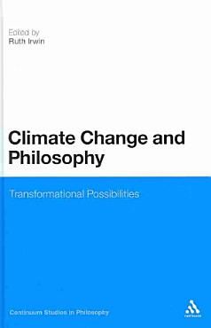 Climate Change and Philosophy PDF