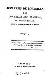Don Papis de Bobadilla, 5