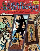 Dead in Desemboque: Historias de Amor y Sangre