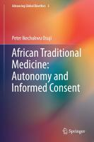 African Traditional Medicine  Autonomy and Informed Consent PDF