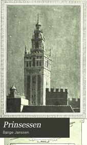 Prinsessen: en Kaerlighedshistorie fra Frederik den Femtes Hof