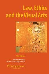 Law Ethics And The Visual Arts Book PDF