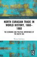 North Eurasian Trade in World History  1660   1860 PDF