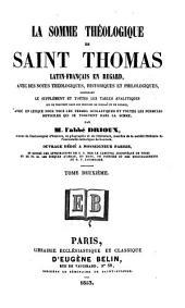 La Somme théologique de Saint Thomas: Volume2