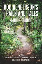 Bob Henderson's Trails and Tales 4-Book Bundle