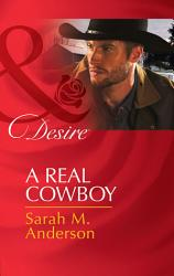 A Real Cowboy  Mills   Boon Desire   Rich  Rugged Ranchers  Book 2  PDF