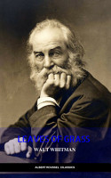 The Complete Walt Whitman  Drum Taps  Leaves of Grass  Patriotic Poems  Complete Prose Works  The Wound Dresser  Letters PDF