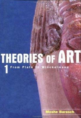 Theories of Art  From Winckelmann to Baudelaire