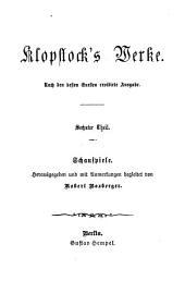 Klopstock's Werke, Herausg. und mit Anmerkungen begleitet von R. Boxberger. 6 Theile [in 3].