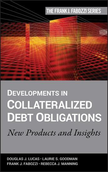Developments in Collateralized Debt Obligations PDF