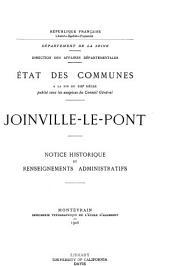 État des communes à la fin du XIXe siècle: Joinville-le-Pont: notice historique et renseignements administratifs