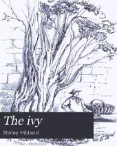 The Ivy: A Monograph