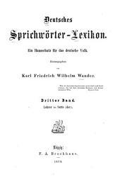 Deutsches sprichwörter-lexikon: bd. Lehrer bis Satte (der)