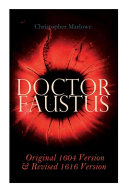 Doctor Faustus   Original 1604 Version   Revised 1616 Version