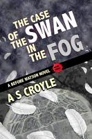 The Case of the Swan in the Fog PDF