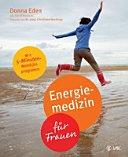 Energiemedizin f  r Frauen PDF