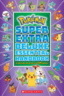Super Extra Deluxe Essential Handbook  Pok  mon  PDF