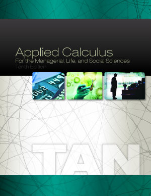Applied Calculus for the Managerial  Life  and Social Sciences PDF