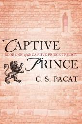 Captive Prince: Book One of the Captive Prince Trilogy