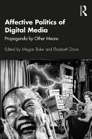 Affective Politics of Digital Media PDF