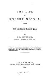 The Life of Robert Nicoll, Poet: With Some Hitherto Uncollected Pieces