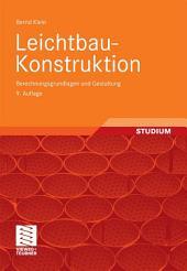 Leichtbau-Konstruktion: Berechnungsgrundlagen und Gestaltung, Ausgabe 9