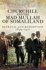Churchill and the Mad Mullah of Somaliland PDF