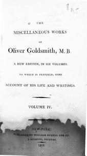 The Miscellaneous Works of Oliver Goldsmith, M.B.