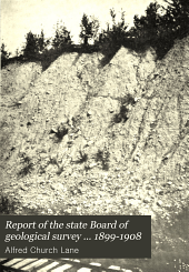 Report of the State Board of Geological Survey for the Year ...: Being the Report of, Issue 8