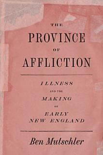 The Province of Affliction Book