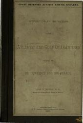 Coast Defenses Against Asiatic Cholera: Report of an Inspection of the Atlantic and Gulf Quarantines Between the St. Lawrence and Rio Grande