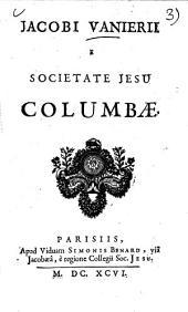 Jacobi Vanierii ... Columbae