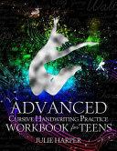 Advanced Cursive Handwriting Practice Workbook for Teens PDF