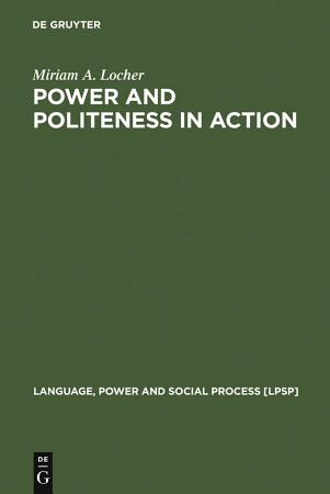 Power and Politeness in Action PDF